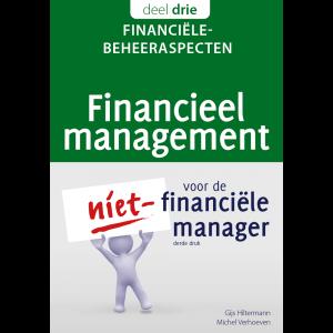 Financieel Management voor de niet-financiële manager - 3Financiële beheeraspecten