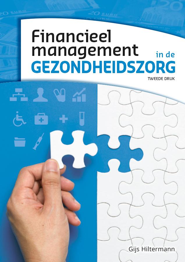 9789083024530_Financieel-Management-in-de-gezondheidszorg_druk2_voorflap